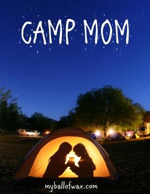 Camp Mom1